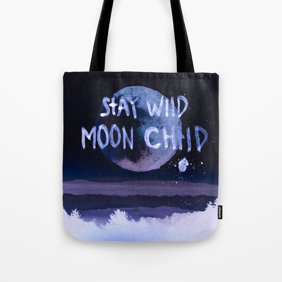 Stay wild moon child (purple) Tote Bag