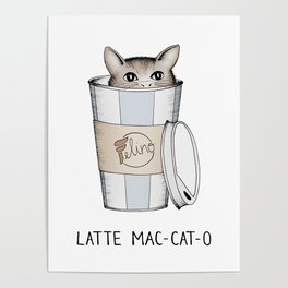 Latte Mac-cat-o Poster