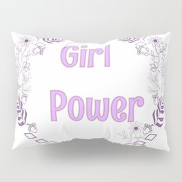 Girl power pink illutration Pillow Sham