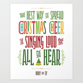 Buddy the Elf - Christmas Cheer Art Print