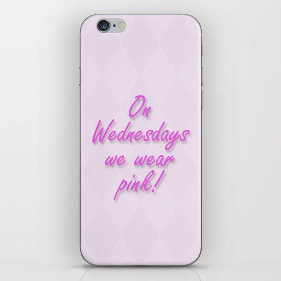 On Wednesdays We Wear Pink iPhone & iPod Skin