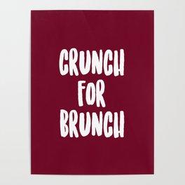 CRUNCH FOR BRUNCH Poster