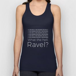 What the hell, Ravel? (black) Unisex Tank Top