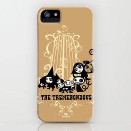 The Tremebondous!! iPhone Case