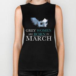 Grey Women Are Born In March Biker Tank