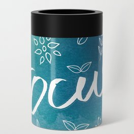Blue Teal Purple Focus Meditation Spirituality Sucess Typography Floral Illustrations Quote Art Can Cooler