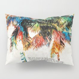 Colorful Palm Trees - Returning Home - By Sharon Cummings Pillow Sham