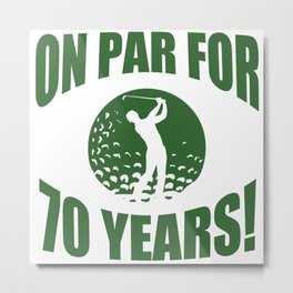 Funny Golf 70th Birthday Metal Print