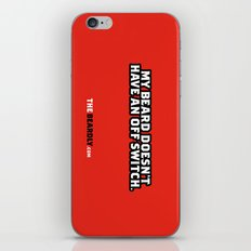 MY BEARD DOESN'T HAVE AN OFF SWITCH. iPhone & iPod Skin