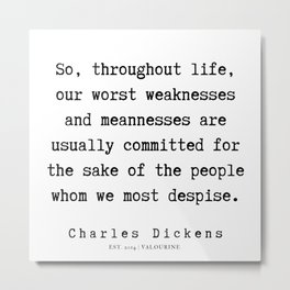 39     | Charles Dickens Quotes | 190727 Metal Print