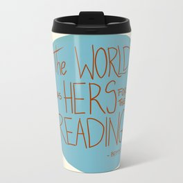 The World was Hers for the Reading Travel Mug