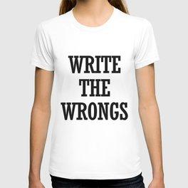 WRITE THE WRONGS T-shirt