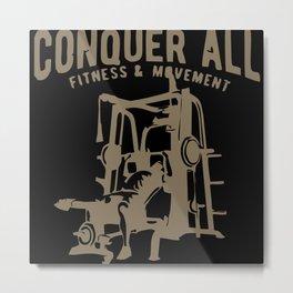 Conquer All Metal Print