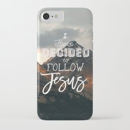 I Have Decided to Follow Jesus - Christian Song Lyric Quote iPhone Case