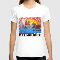 milwaukee T-shirts featuring 8 Bit Milwaukee by Amanda Iglinski