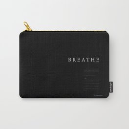 Breathe. A PSA for stressed creatives. Carry-All Pouch