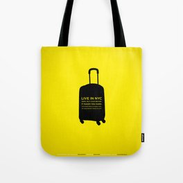 Sunscreen / Live in New York City once Tote Bag