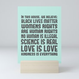 In This House We Believe BLM Love is Love Seafoam Green Poster Mini Art Print