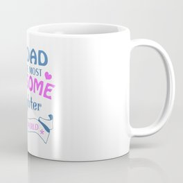 AWESOME DAUGHTER Coffee Mug