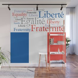Liberty Equality Fraternity France Wall Mural