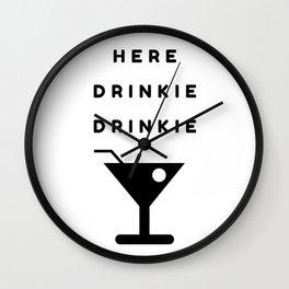 Here Drinkie Drinkie Wall Clock
