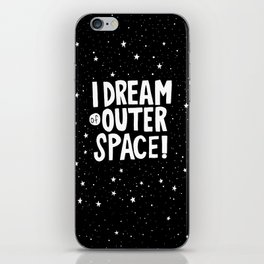 I Dream of Outer Space iPhone Skin