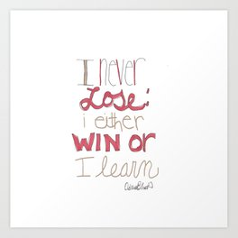 Quoteables #6 - Win or Learn Art Print