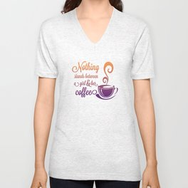 A Girl and Her Coffee! Unisex V-Neck