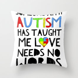 Autism Awareness Love No Words Quote Heart Puzzle Support Family Design Throw Pillow