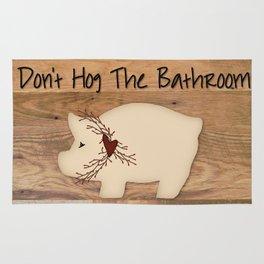 Don't Hog The Bathroom Rug
