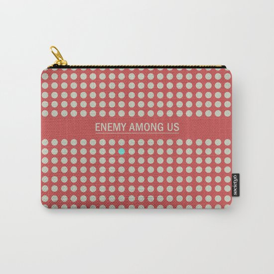 Enemy Among Us I Carry-All Pouch