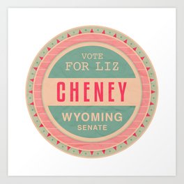 Liz Cheney For Senate Art Print