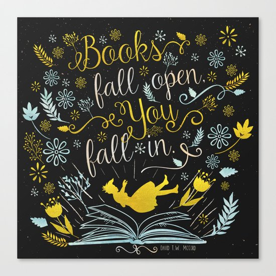 Books Fall Open, You Fall In - Black Canvas Print