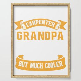 Mens Carpenter Grandpa design Gift Carpentry Woodworking Serving Tray