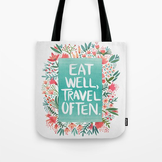 Eat Well, Travel Often Bouquet Tote Bag