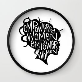 Empowered Women Empower Women Wall Clock