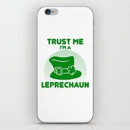 Trust Me I'm A Leprechaun Top Hat Clover St Patricks iPhone Skin