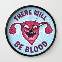 Crazed Uterus, There Will Be Blood Wall Clock