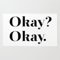 okay Area & Throw Rugs featuring Okay? Okay. by Poppo Inc.