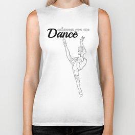 DANCE wherever you are #1 Biker Tank