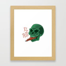 El taste Framed Art Print
