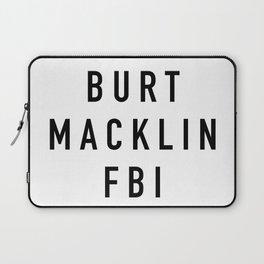 Burt Macklin FBI Laptop Sleeve