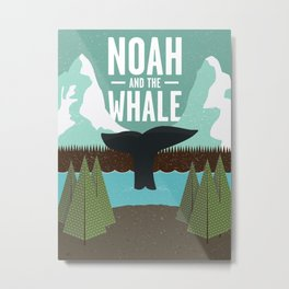 Noah and the Whale Poster Metal Print