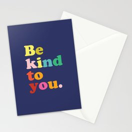 Be Kind To You Stationery Cards