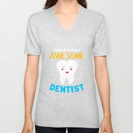 Dentist World Awesome Tooth Surgeon Unisex V-Neck