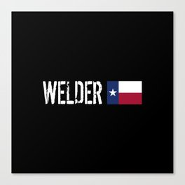 Welder: Texas Flag Canvas Print