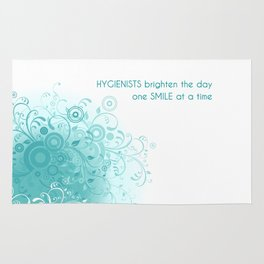HYGIENISTS brighten the day one SMILE at at time Rug
