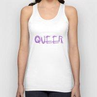 queer Tank Tops featuring My Gender Is: QUEER by FindChaos