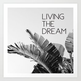 Living The Dream Art Print