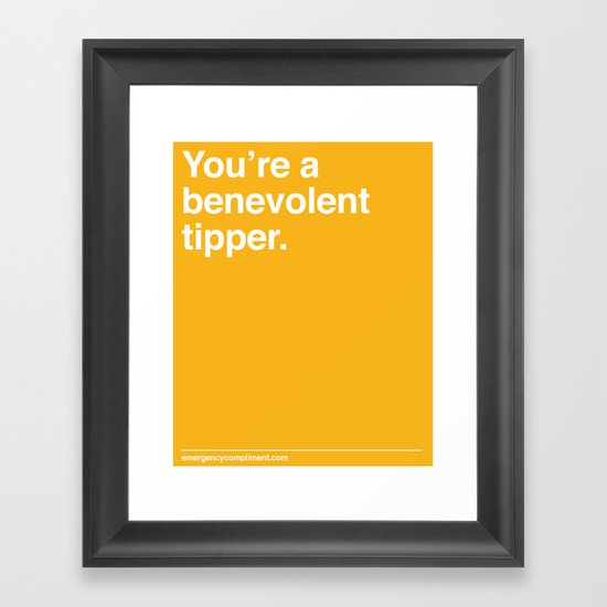 Benevolent Tipper Framed Art Print